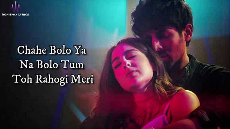 rahogi meri lyrics love aaj kal